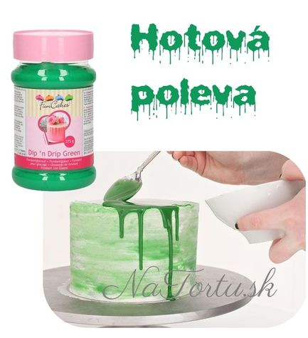 Dip and Drip - hotová STEKAJÚCA POLEVA - ZELENÁ